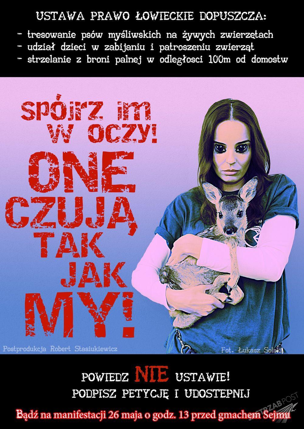 Agnieszka Włodarczyk w kampanii przeciwko ustawie łowieckiej.