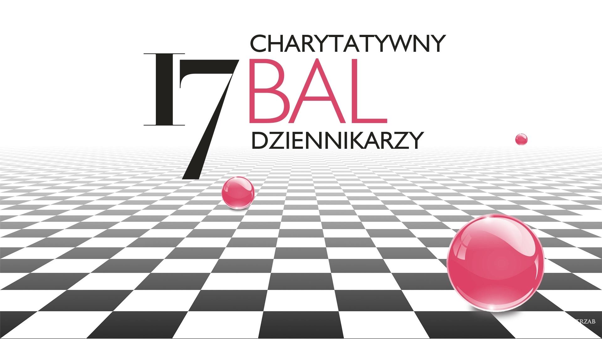 17 Charytatywny Bal Dziennikarzy
