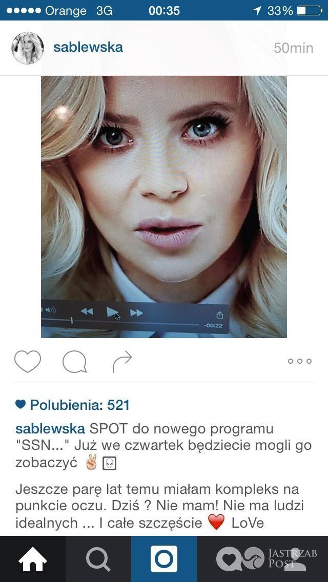 Maja Sablewska miała kompleks oczu