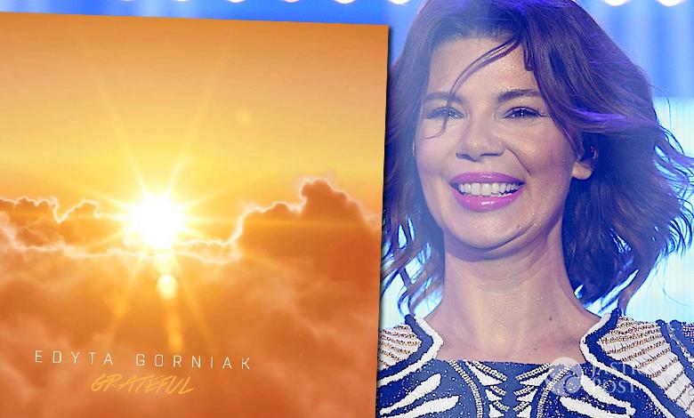 Edyta Górniak z Grateful jedzie na Eurowizję 2016