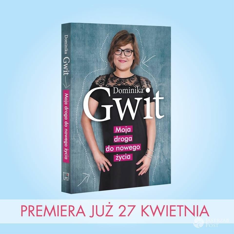 Moja droga do nowego życia - książka Dominiki Gwit fot. materiały prasowe