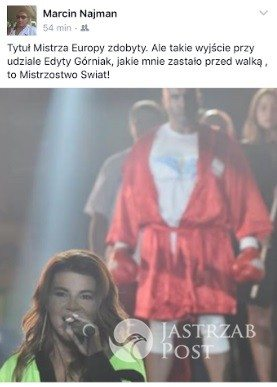 Marcin Najman zachwycony Edytą Górniak