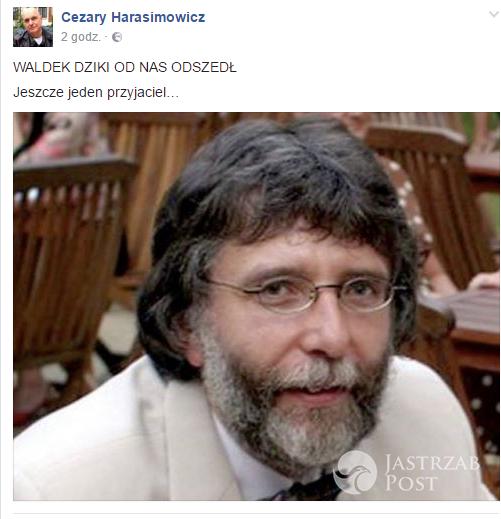 Cezary Harasimowicz poinformował o śmierci Waldemara Dzikiego