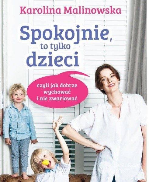 Karolina Malinowska wydała książkę o wychowaniu dzieci