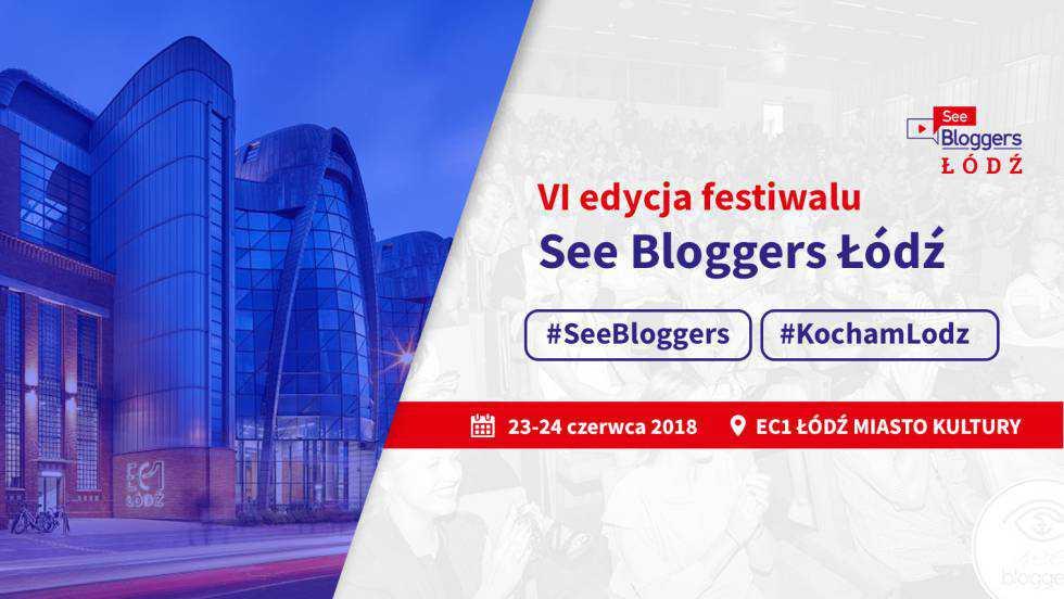 See Blogers 2018 Łódź