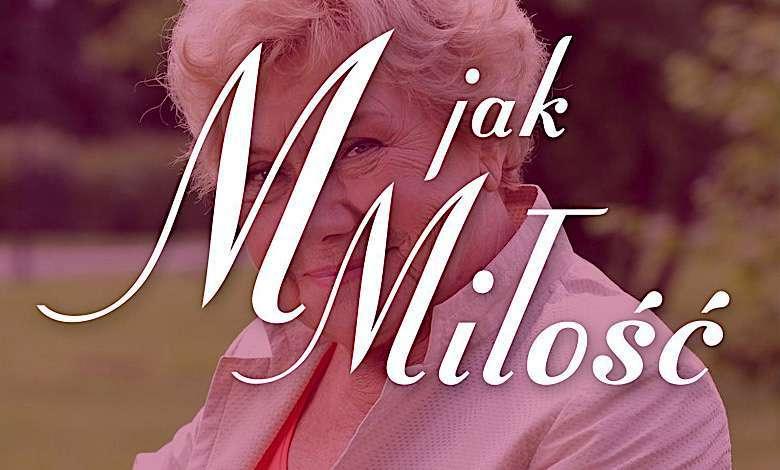 M jak miłość Barbara Mostowiak