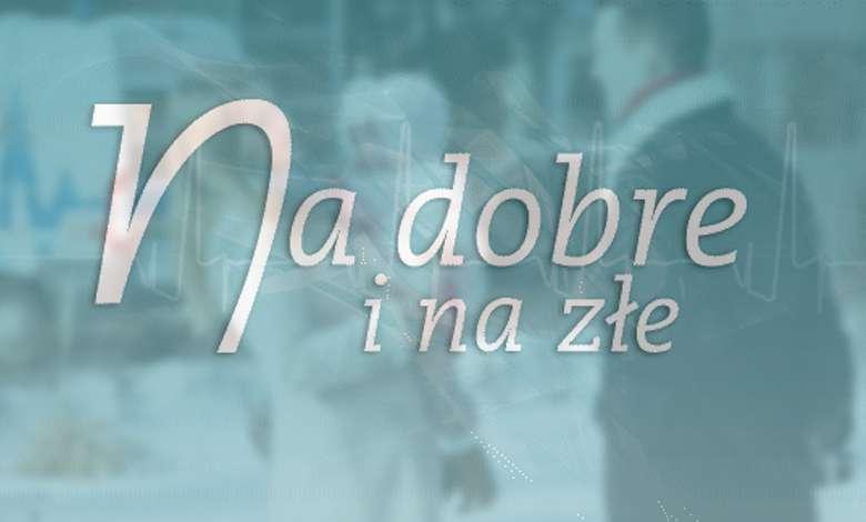 """Anna Karczmarczyk odchodzi z """"Na dobre i na złe"""""""