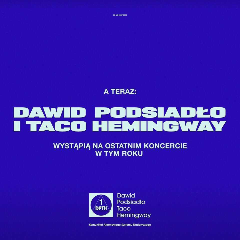 Dawid Podsiadło, Taco Hemingway - wspólny koncert