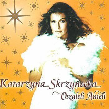 Oszaleli Anieli – Katarzyna Skrzynecka
