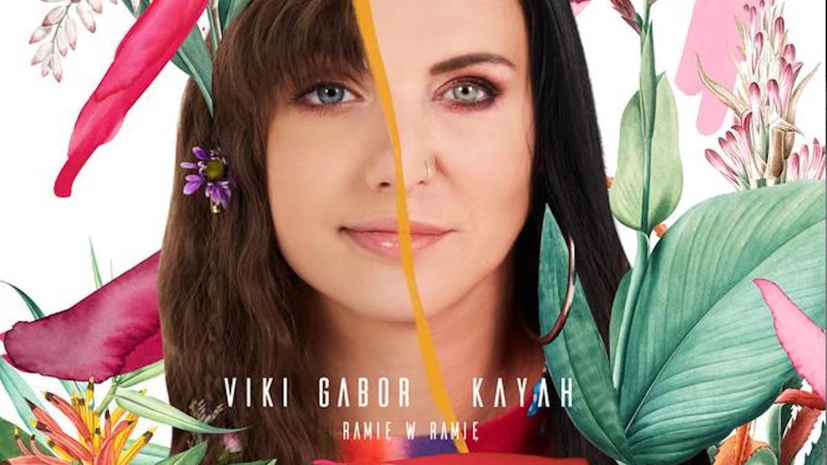 Kayah i Viki Gabor piosenka Ramię w ramię