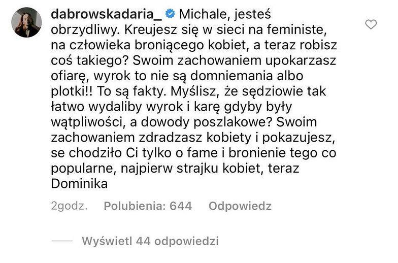 Daria Dąbrowska komentuje słowa Michała Piróga