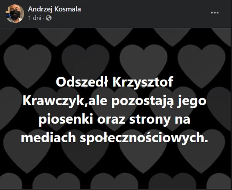 Andrzej Kosmala wspomina Krzysztofa Krawczyka w mediach społecznościowych